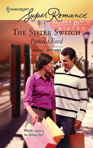The Sister Switch by Pamela Ford - 2008 Golden Quill Finalist