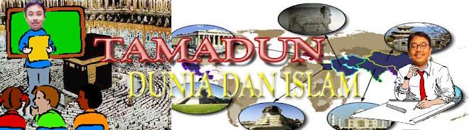 SEJARAH  STPM 940/1 TAMADUN ISLAM DAN DUNIA