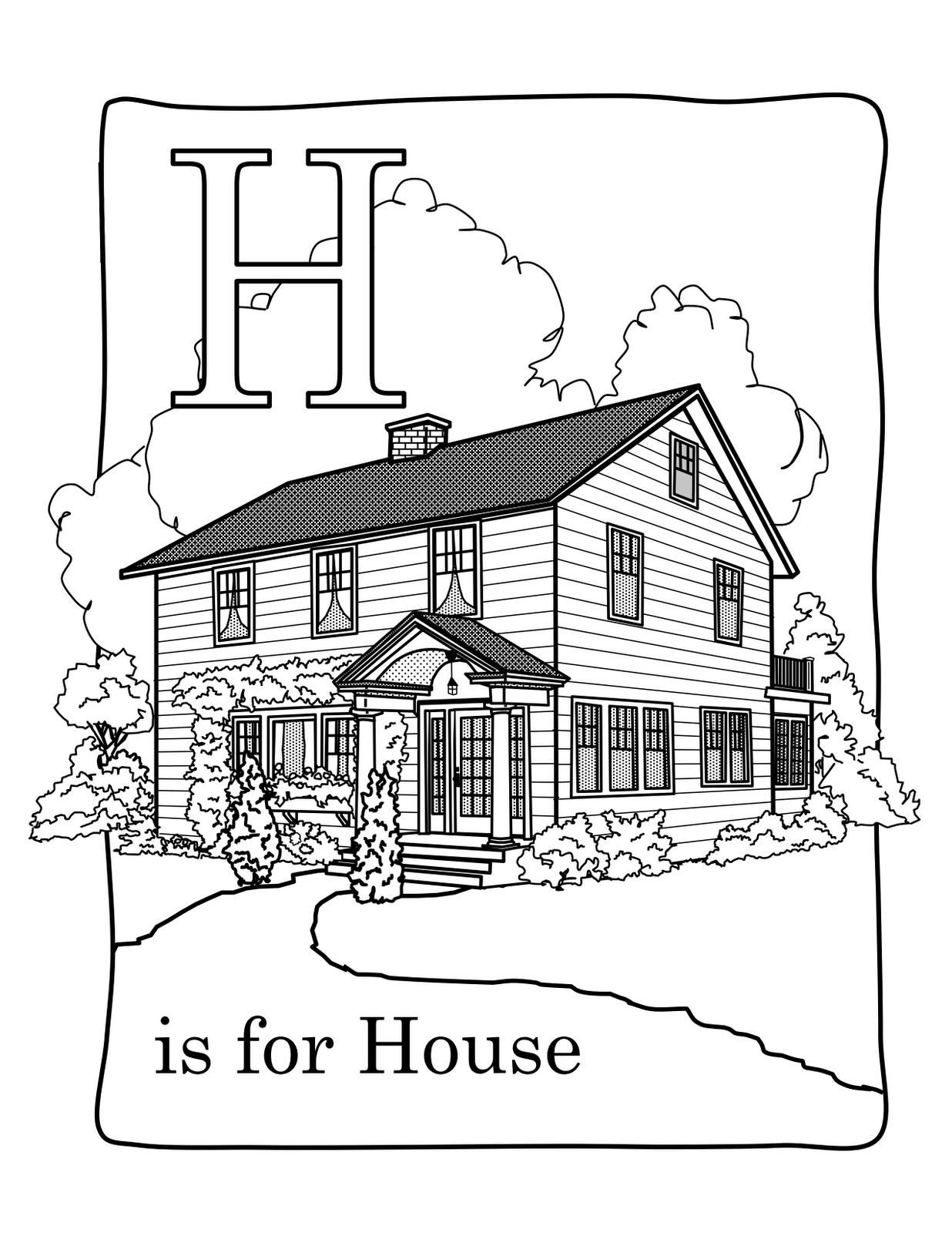 goodness gracious h is for house