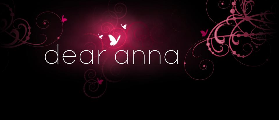 dear anna