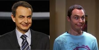 Sheldon Cooper y Rodríguez Zapatero, parecidos razonables