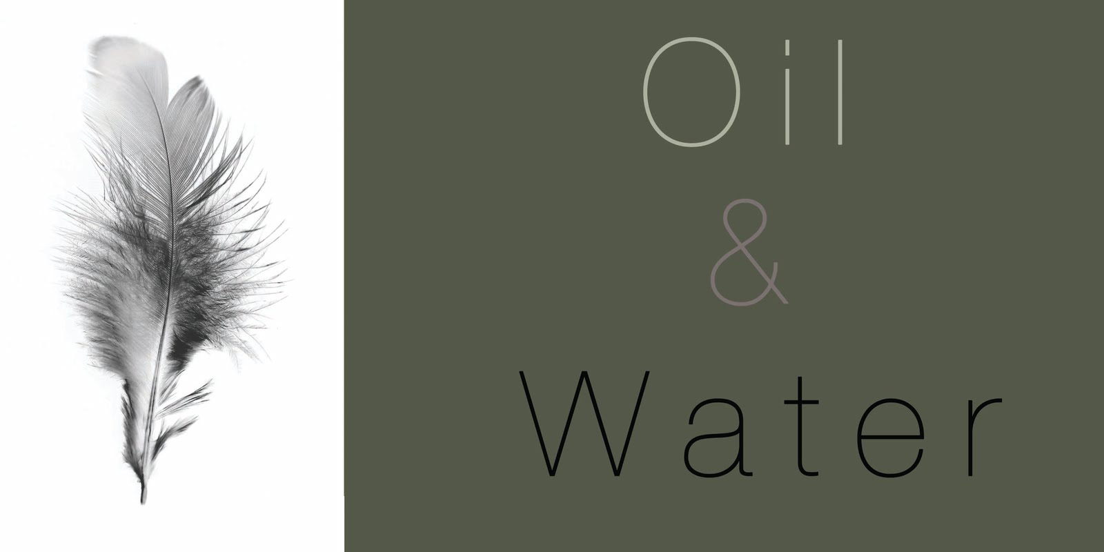 Oil & Water
