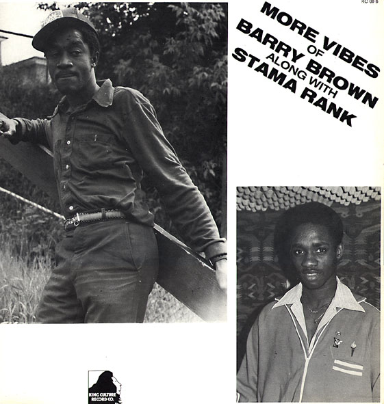 Barry Brown Stama Rank More Vibes Of Barry Brown Along With Stama Rank