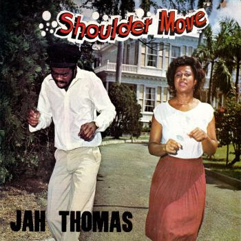 Jah Thomas Dance Hall Stylee