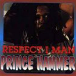 Prince+Hammer+-+Respect+I+Man