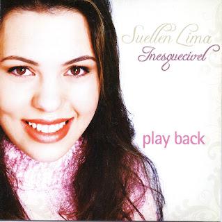 Suellen+Lima+ +Inesquecivel+PB Baixar CD Suellem Lima   Inesquecível (2006) Play Back