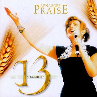 Download CD Renascer Praise 13   A Colheita