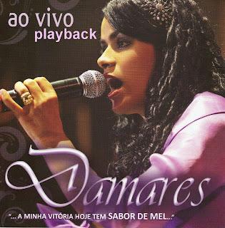 Damares - A Minha Vitória Tem Sabor De Mel (2010) Play Back