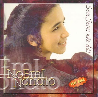 Noemi Nonato - Sem Jesus nao da (Playback)