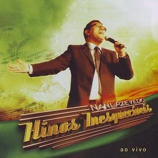 Nani Azevedo - Hinos Inesquecíveis - Ao Vivo (2009)