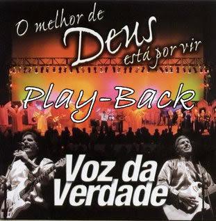 Voz Da Verdade - O Melhor De Deus Está Por Vir (2003) PlayBack