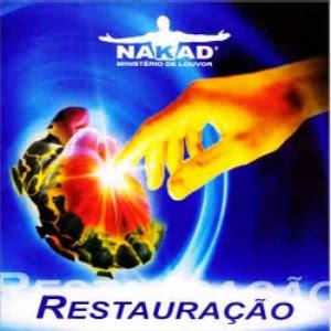 Ministério De Louvor Nakad   Restauração (2008) | músicas
