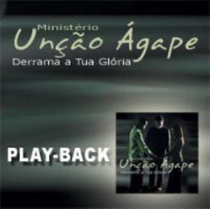 Ministério Unção Ágape - Derrama A Tua Glória (2005) Play Back