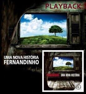 Fernandinho - Uma Nova Hist�ria (PlayBack) 2009