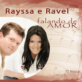 Rayssa e Ravel - Falando de Amor 2010