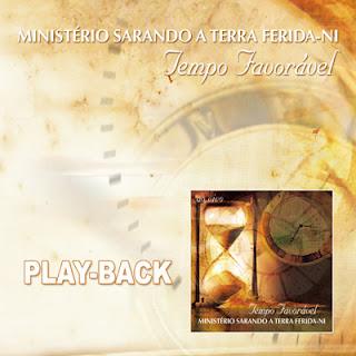 Ministério Sarando A Terra Ferida - Tempo Favorável (2009) Play Back