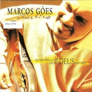 Marcos Góes - De Mim Para o Meu Deus do Meu Deus Para Mim (2003)