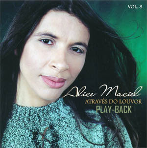 Alice Maciel - Atrav�s Do Louvor (Playback)