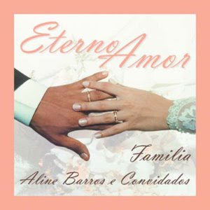 Download  musicasBAIXAR CD Aline Barros – Eterno amor ( 2001 )