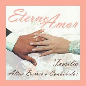 Download  musicasBAIXAR CD Aline Barros – Eterno amor ( 2001 )