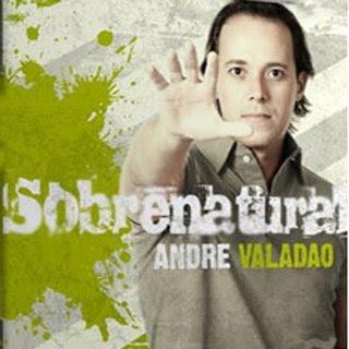 André Valadão - Sobrenatural (2008)