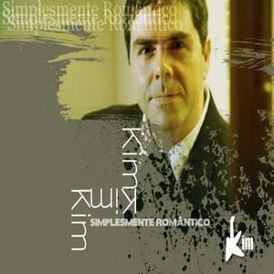 Kim - Simplesmente Romantico (2008)