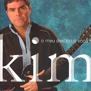 Kim - O Meu Destino é Você (2005)