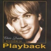 Chris Durán   Reverência (2004) Play Back | músicas
