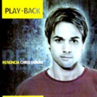 Chris Durán   Renúncia (2006) Play Back | músicas