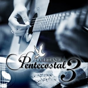 Coletânea Pentecostal   Vol. 3 (2008) | músicas