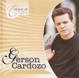 Gerson Cardoso   Seleção De Ouro (2003) | músicas