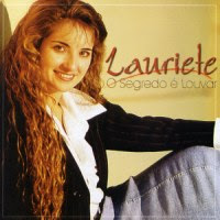 Download CD Lauriete   O Segredo é Louvar