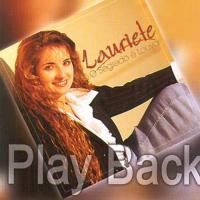 Lauriete   O Segredo é Louvar (2001) Play Back | músicas