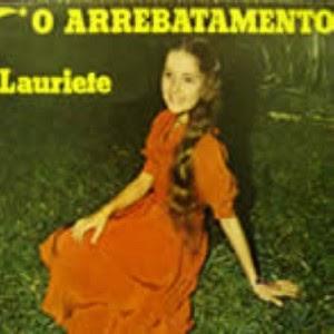 Lauriete - Arrebatamento 1982