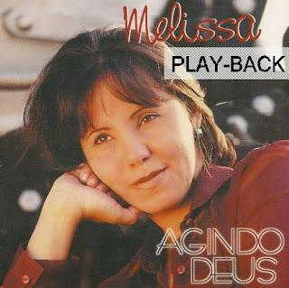Melissa   Agindo Deus (1999) Play Back | músicas