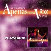 L�a Mendon�a - Apenas Uma Voz - Playback 2006