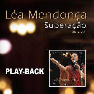 L�a Mendon�a - Supera��o - Playback 2008