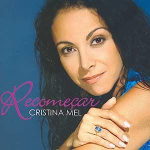 Cristina Mel – Recomeçar