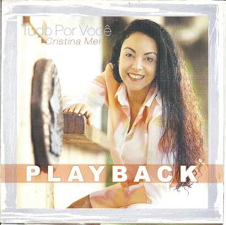 Cristina Mel - Tudo por Você (Playback) 2001