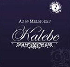 Kalebe+ +As+60+Melhores Kalebe – As 60 Melhores