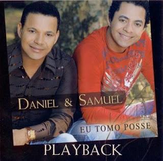 Daniel & Samuel   Eu Tomo Posse (2008) Play Back | músicas
