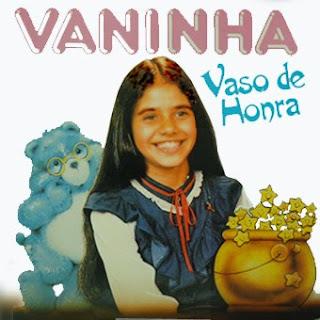 Vaninha – Vaso De Honra (1987)