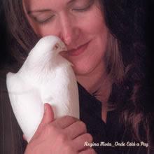 Regina Mota – Onde Está A Paz (2004)