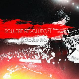 Soulfire Revolution - Tu Amor Es Real (2010)