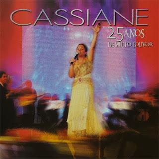 Cassiane - 25 Anos De Muito Louvor (2006)