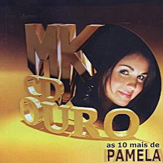 MK CD Ouro: As 10 Mais de Pamela - 2005