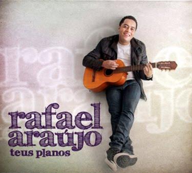 Rafael Araújo – Teus Planos
