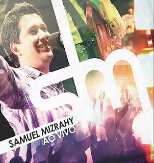 Samuel Mizrahy - Ao Vivo (2010)