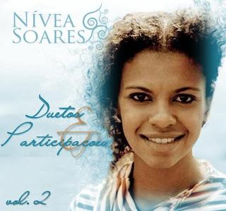 Nívea Soares - Duetos & Participações - Vol. 2 (2009)