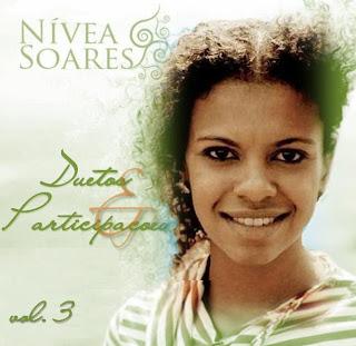 Nívea Soares - Duetos & Participações - Vol. 3 (2009)